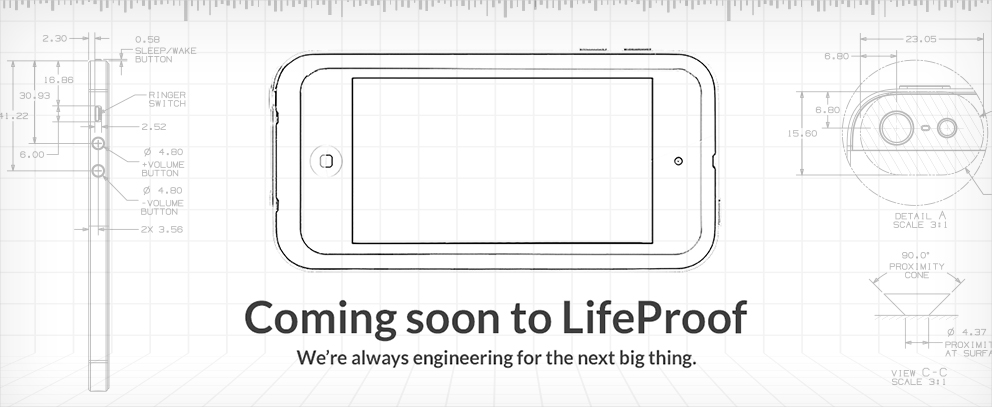 The Latest and Greatest. Designed by Apple. Covered by LifeProof.
